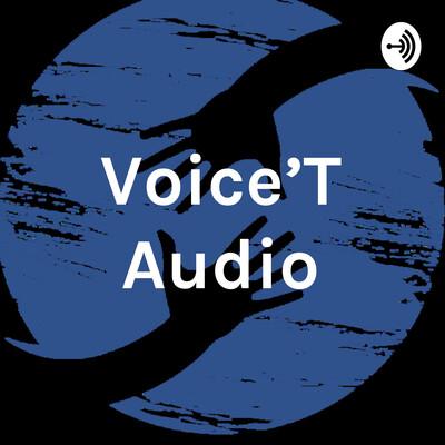Voice'T Audio