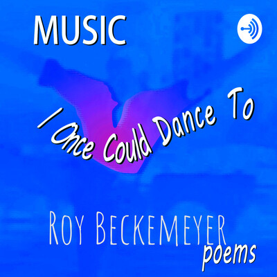 Music I Once Could Dance To - Poems