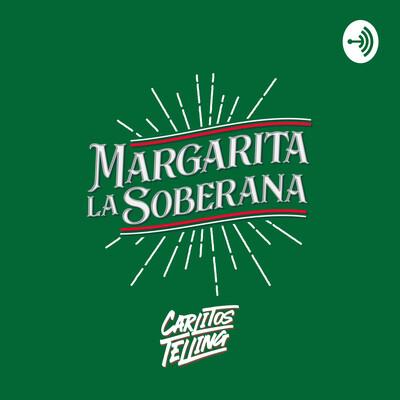 Margarita la Soberana