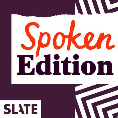Slate Politics – Spoken Edition