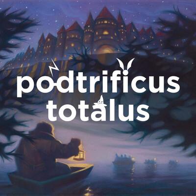 Podtrificus Totalus