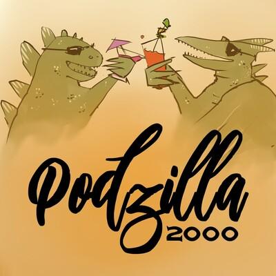 PODZILLA 2000