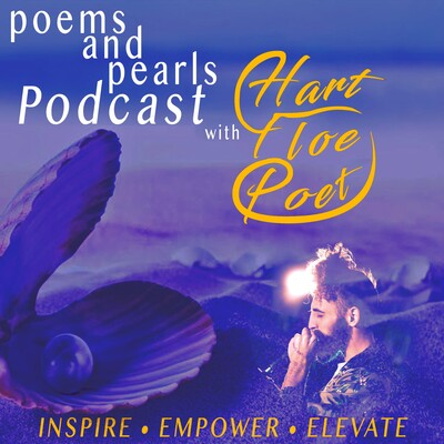 Poems and Pearls Podcast with Hart Floe Poet