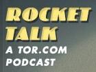 Rocket Talk Podcast – Tor.com