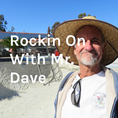 Rockin' On With Mr. Dave