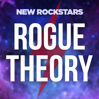 Rogue Theory: A New Rockstars Podcast