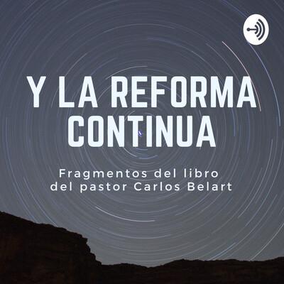 Y La Reforma Continúa
