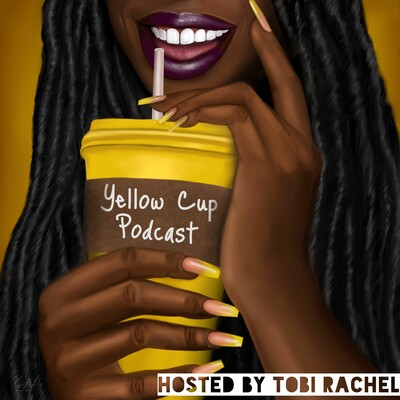 Yellow Cup Podcast
