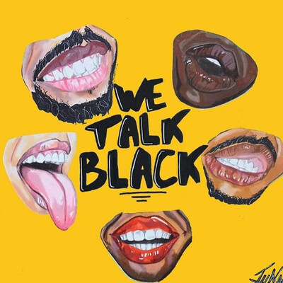 We Talk Black
