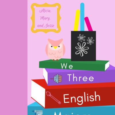 We Three English Majors