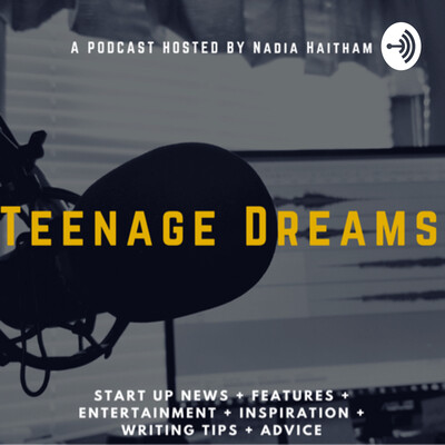 Teenage Dreams - The Podcast