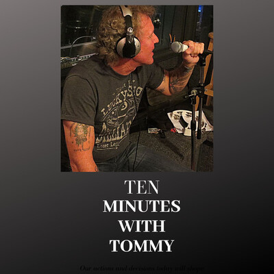 Ten Minutes with Tommy