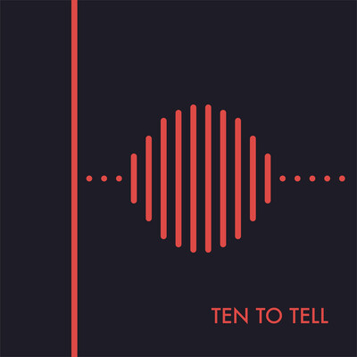 Ten to Tell