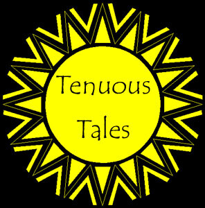 Tenuous Tales