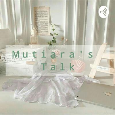 Mutiara's Talk