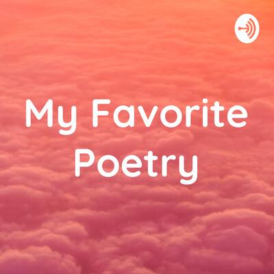 My Favorite Poetry