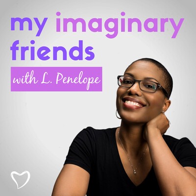 My Imaginary Friends with L. Penelope