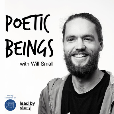Poetic Beings with Will Small
