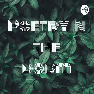 Poetry in the dorm