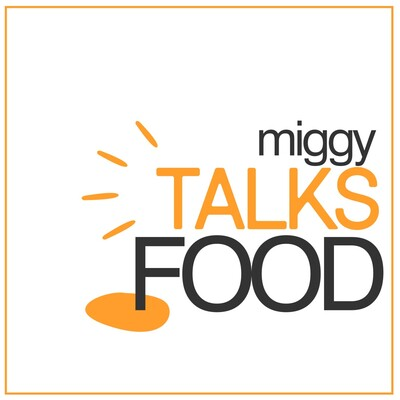 Miggy Talks Food
