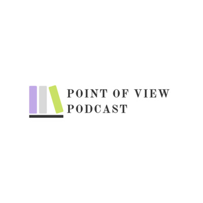 Point of View Podcast