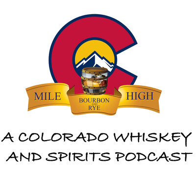 Mile High Bourbon and Rye