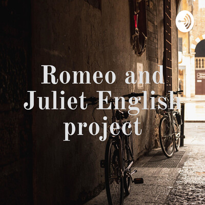 Romeo and Juliet English project
