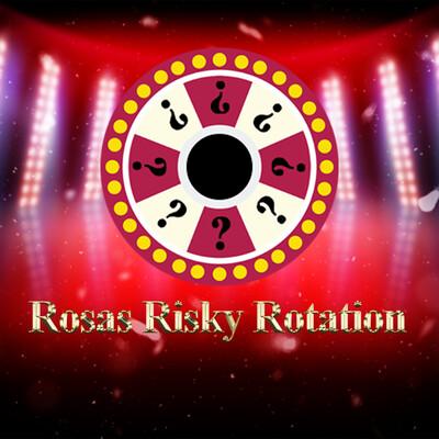 Rosa's Risky Rotation