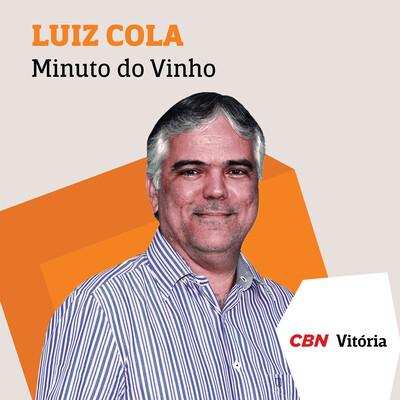 Minuto do Vinho - Luiz Cola