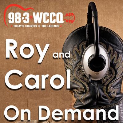 Roy & Carol in the Morning