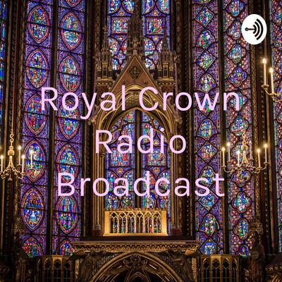 Royal Crown Radio Broadcast