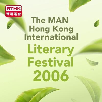 RTHK︰The MAN Hong Kong International Literary Festival 2006