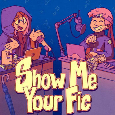 Show Me Your Fic