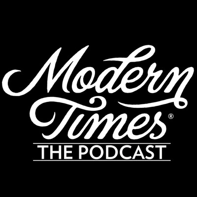 Modern Times: The Podcast