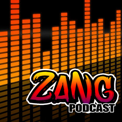 Zang Podcast
