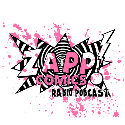 Zapp Comics Radio's Podcast