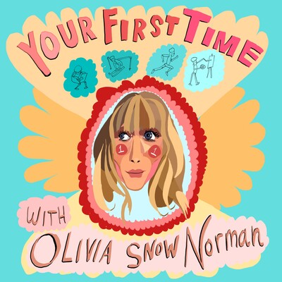 Your First Time with Olivia Snow Norman