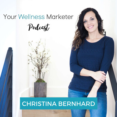 Your Wellness Marketer Podcast