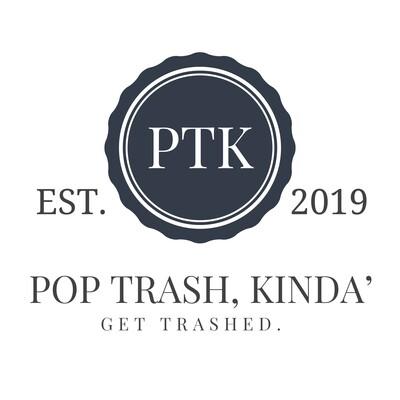 Pop Trash, Kinda'