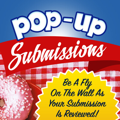 Pop-Up Submissions