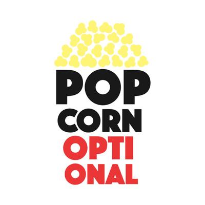 Popcorn Optional