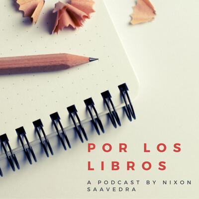 Por los Libros - Programa dedicado a la Literatura