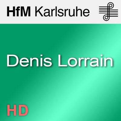 Portraitkonzert: Denis Lorrain - HD