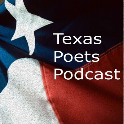 Texas Poets Podcast