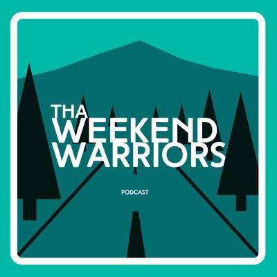 Tha Weekend Warriors