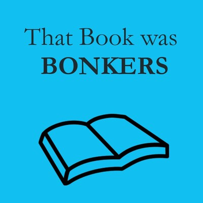 That Book was BONKERS