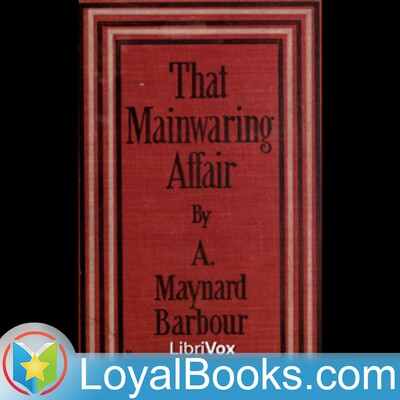That Mainwaring Affair by Anna Maynard Barbour
