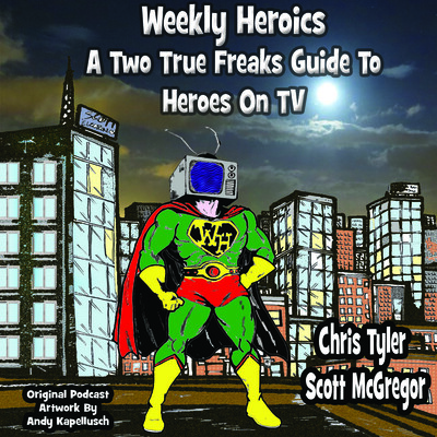 Weekly Heroics: A Two True Freaks Guide to Heroes on TV