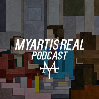 Myartisreal Podcast