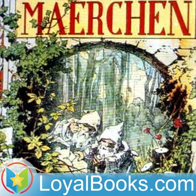 Märchen by Jacob and Wilhelm Grimm